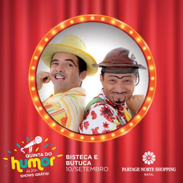 Partage Norte Shopping recebe os humoristas Bisteca e Butuca.