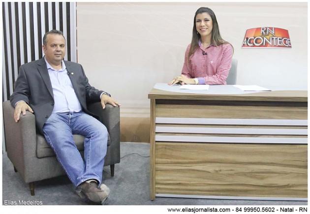 O RN Acontece com a jornalista Anna Ruth Dantas recebeu o deputado estadual Rogério Marinho.