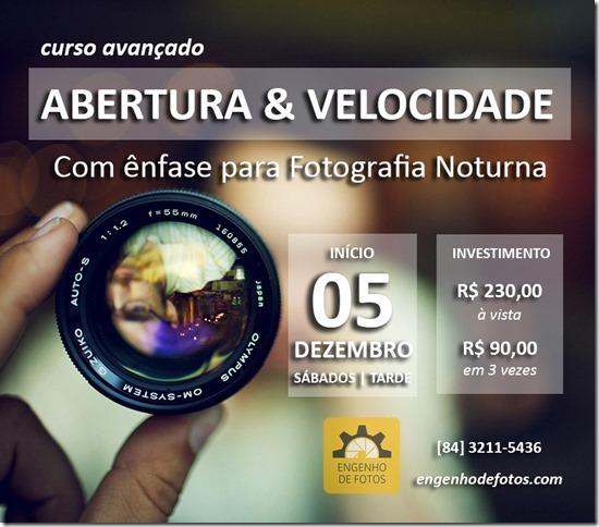 Curso de Abertura & Velocidade (com ênfase para Fotografia Noturna).