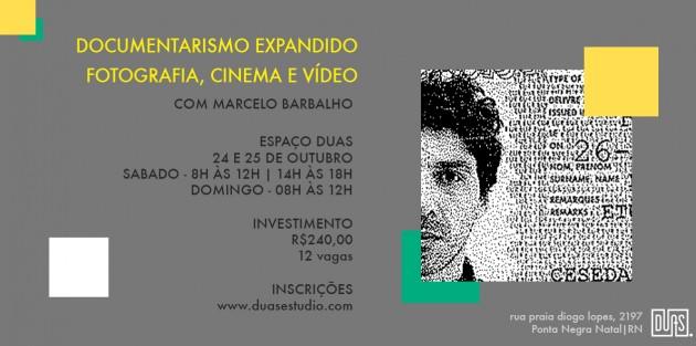 Nos dias 24 e 25 teremos o curso de Documentarismo Expandido: fotografia, cinema e vídeo com o instrutor Marcelo Barbalho que é doutor em Comunicação e Cultura pela Escola de Comunicação da Universidade Federal do Rio de Janeiro (UFRJ).