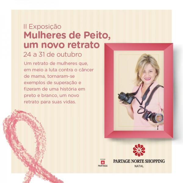 Partage Norte Shopping recebe 2ª edição da Exposição Mulheres de Peito