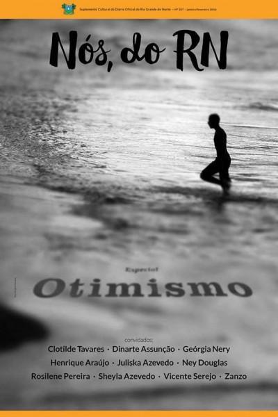 """A terceira edição do """"Nós, do RN"""", suplemento cultural do Diário Oficial do Estado, circula nesta terça-feira (12) e tem como tema principal o otimismo."""