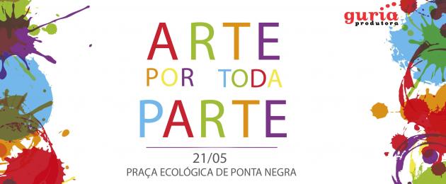 """""""Arte por toda parte"""" leva arte e cultura para o seguimento dos animais. uma iniciativa lúdica e educativa que ocupará a Praça Ecológica de Ponta Negra a partir das 15h,"""