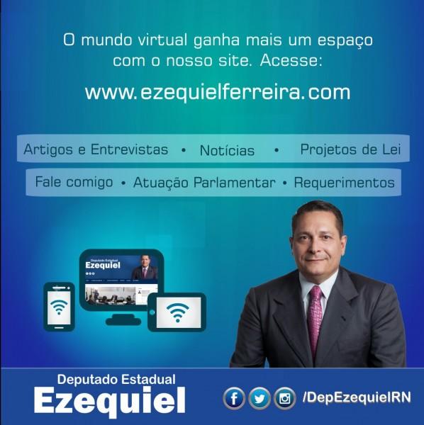 Deputado estadual Ezequiel Ferreira de Souza lança nesta terça-feira (28) um novo canal de comunicação: o site www.ezequielferreira.com.