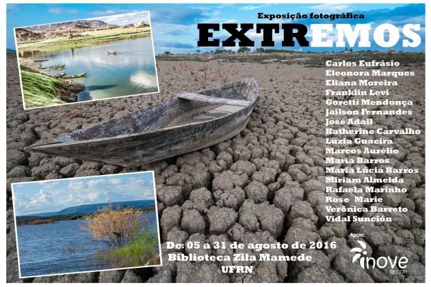 """Exposição fotográfica """"Extremos"""" estreia na UFRN  dia 5 de agosto."""