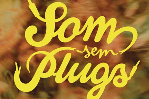 Som sem Plugs divulga clipe inédito da artista potiguar Nara Costa.