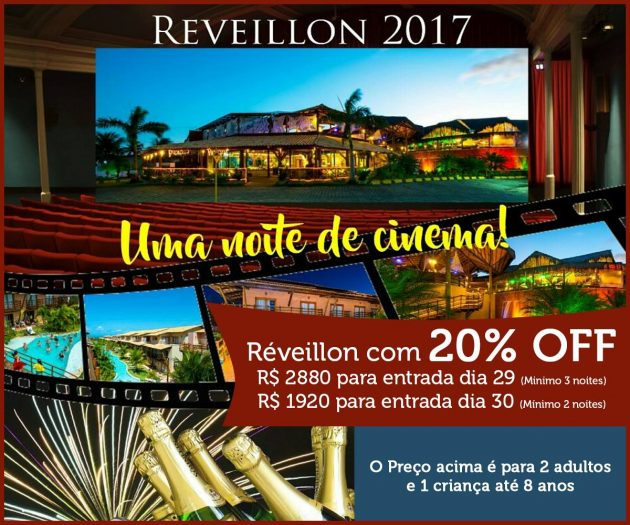 """Venha viver """"Uma noite de Cinema"""" Réveillon 2017 no Praia Bonita Resort."""