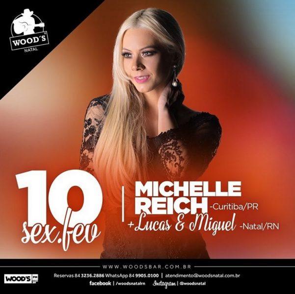 Sexta: Michelle Reich (PR) + Lucas e Miguel.