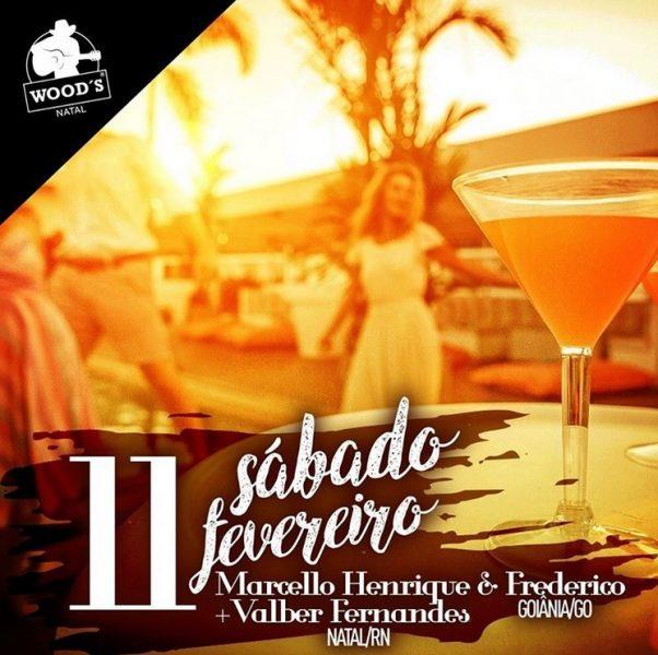 Sábado: Marcello Henrique e Frederico (GO) + Valber Fernandes.