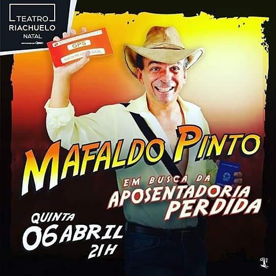 """Mafaldo apresenta """"Em Busca da Aposentadoria Perdida"""" dia 06 no Riachuelo."""