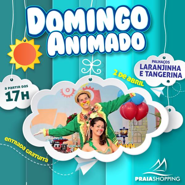 Atrações gratuitas para toda família no final de semana do Praia Shopping.