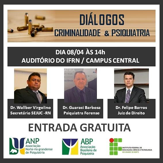 Evento aberto ao público reúne autoridades em criminalidade e psiquiatria.