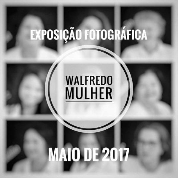 Exposição fotográfica homenageia mulheres do Walfredo Gurgel
