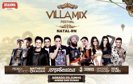 Vila Mix Festival será realizado dia 03 de junho na Arena das Dunas .