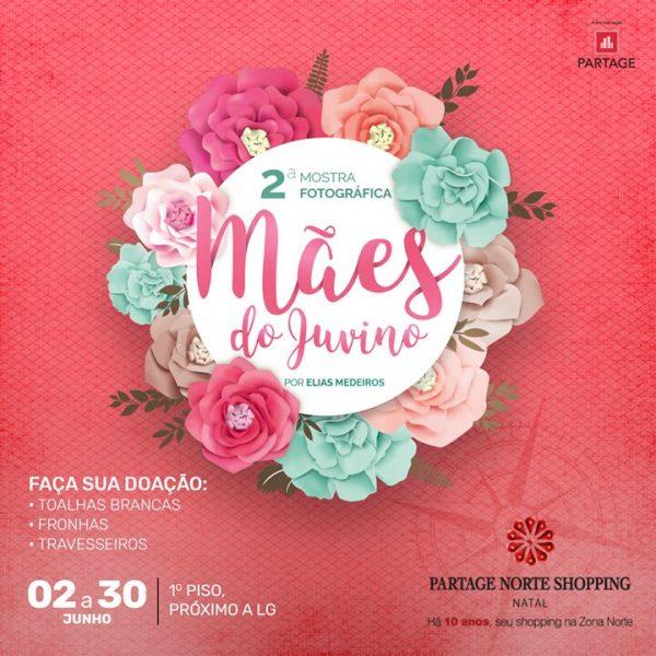 """Partage Norte Shopping recebe exposição """"Mães do Juvino"""""""