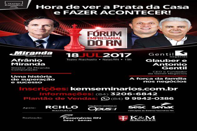Fórum Empresarial apresentará trajetórias de superação e sucesso do RN .