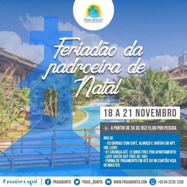 Praia Bonita Resort & Conventions  pacote de  Feriado da Padroeira de Natal.