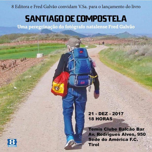 Fred Galvão lança livro sobre sua caminhada para Compostela.